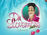 sloturi gratis Dr Love More Playtech